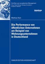 Die Performance von öffentlichen Unternehmen am Beispiel von Wohnungsunternehmen in Deutschland