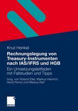 Rechnungslegung von Treasury-Instrumenten nach IAS/IFRS und HGB