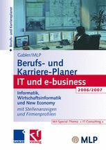 Gabler /MLP Berufs- und Karriere-Planer IT und e-business 2006/2007