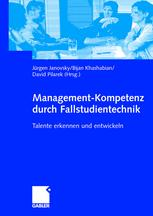 Management-Kompetenz durch Fallstudientechnik