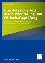 Qualitätssicherung in Steuerberatung und Wirtschaftsprüfung