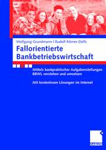 Fallorientierte Bankbetriebswirtschaft