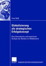 Globalisierung als strategisches Erfolgskonzept