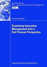 Examining Innovation Management from a Fair Process Perspective