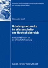 Gründungsnetzwerke im Wissenschafts-und Hochschulbereich