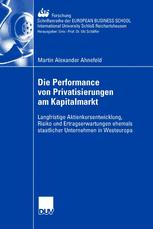 Die Performance von Privatisierungen am Kapitalmarkt