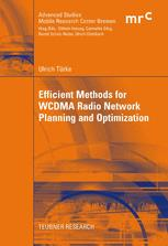 Efficient Methods for WCDMA Radio Network Planning and Optimization