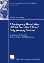 A Contingency-Based View of Chief Executive Officers' Early Warning Behavior