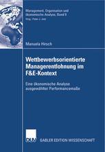 Wettbewerbsorientierte Managerentlohnung im F&E-Kontext