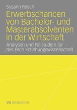 Erwerbschancen von Bachelor- und Masterabsolventen in der Wirtschaft