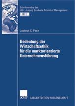 Bedeutung der Wirtschaftsethik für die marktorientierte Unternehmensführung