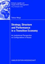 Strategy, Structure and Performance in a Transition Economy