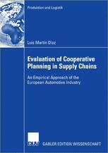 Evaluation of Cooperative Planning in Supply Chains
