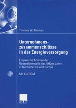 Unternehmens- zusammenschlüsse in der Energieversorgung