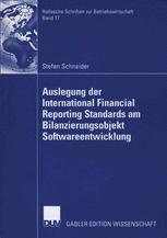 Auslegung der International Financial Reporting Standards am Bilanzierungsobjekt Softwarrentwicklung