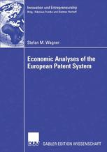 Economic Analyses of the European Patent System