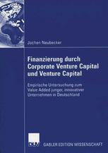 Finanzierung durch Corporate Venture Capital und Venture Capital