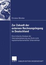 Zur Zukunft der externen Rechnungslegung in Deutschland