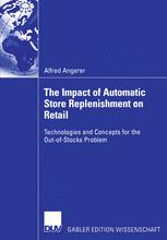 The Impact of Automatic Store Replenishment on Retail