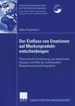 Der Einfluss von Emotionen auf Markenproduktentscheidungen