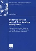 Kulturstandards im deutsch-französischen Management
