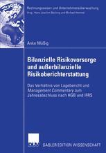 Bilanzielle Risikovorsorge und außerbianzielle Risikoberichterstattung