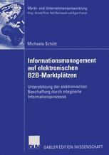 Informationsmanagement auf elektronischen B2B-Marktplätzen
