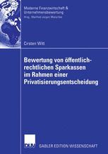 Bewertung von öffentlich-rechtlichen Sparkassen im Rahmen einer Privatisierungsentscheidung