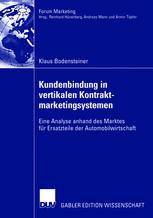 Kundenbindung in vertikalen Kontrakt- marketingsystem