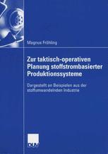 Zur taktisch-operativen Planung stoffstrombasierter Produktonssysteme