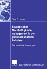Strategisches Nachhaltigkeits-management in der pharmazeutischen Industrie
