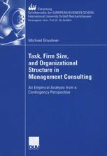 Task, Firm Size, and Organizational Structure in Management Consulting