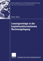 Leasingverträge in der kapitalmarktorientierten Rechnungslegung