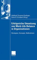 Erfolgreiche Umsetzung von Work-Life Balance in Organisationen