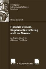Financial Distress, Corporate Restructuring and Firm Survival