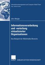 Informationsverarbeitung und -verteilung virtualisierter Organisationen