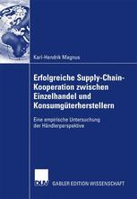 Erfolgreiche Supply-Chain-Kooperation zwischen Einzelhandel und Konsumgüterherstellern