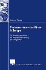 Bankenzusammenschlüsse in Europa