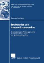 Strukturation von Handwerksnetzwerken