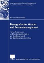 Demografischer Wandel und Personalmanagement