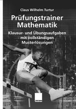Prüfungstrainer Mathematik — mit vollständigen Musterlösungen
