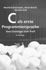 C als erste Programmiersprache