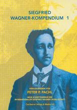 Siegfried Wagner-Kompendium 1