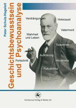 Geschichtsbewusstsein und Psychoanalyse