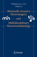 Minimally Invasive Neurosurgery and Multidisciplinary Neurotraumatology