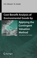Cost-Benefit Analysis of Environmental Goods by Applying the Contingent Valuation Method