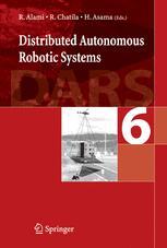 Distributed Autonomous Robotic Systems 6