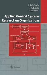 Applied General Systems Research on Organizations