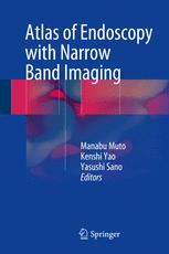 Atlas of Endoscopy with Narrow Band Imaging