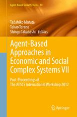 Agent-Based Approaches in Economic and Social Complex Systems VII